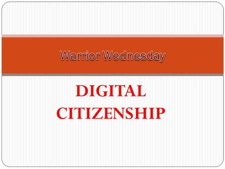 Warrior Wednesday DIGITAL CITIZENSHIP.