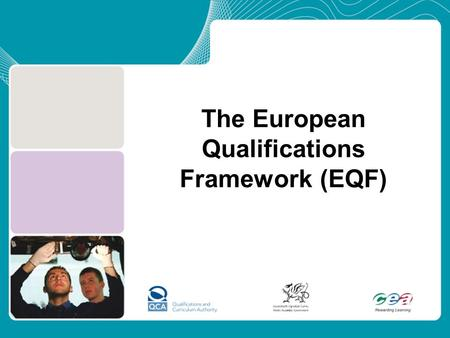 The European Qualifications Framework (EQF)
