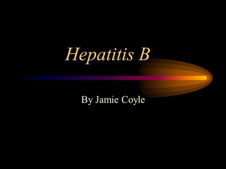 Hepatitis B By Jamie Coyle Main Symptoms The main symptoms are fatigue, abdominal pain, and jaundice (yellow coloration of the skin). Other symptoms.