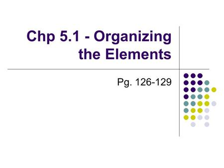 Chp Organizing the Elements