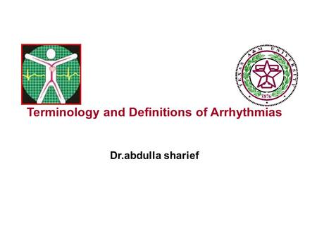 Terminology and Definitions of Arrhythmias