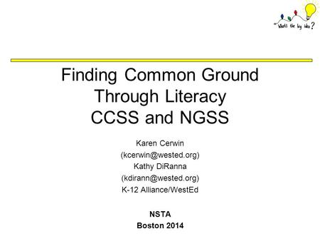 Finding Common Ground Through Literacy CCSS and NGSS