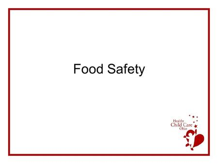 Food Safety.