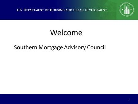 Welcome 1 Southern Mortgage Advisory Council. 2 Firm LIHTC Project commitments in FY14 Doubled those in FY13 FHA LIHTC Volume 0.417.