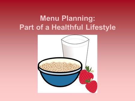 Menu Planning: Part of a Healthful Lifestyle. Points to Consider Most active women can lose weight very effectively by consuming about 1,500 calories.
