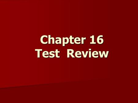 Chapter 16 Test Review. Turkey is located on what two continents?