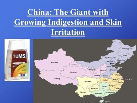 China: The Giant with Growing Indigestion and Skin Irritation.