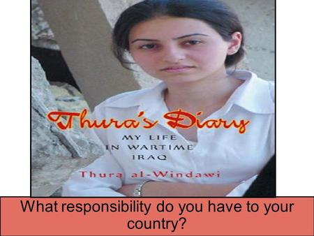 What responsibility do you have to your country?.