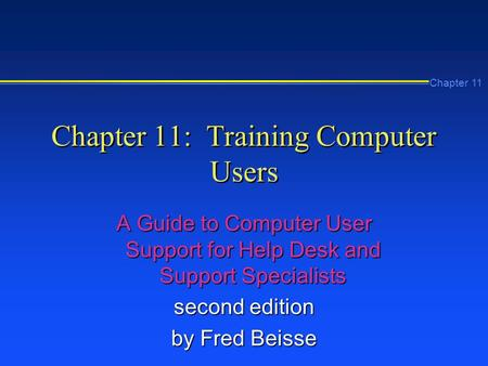 Chapter 11: Training Computer Users
