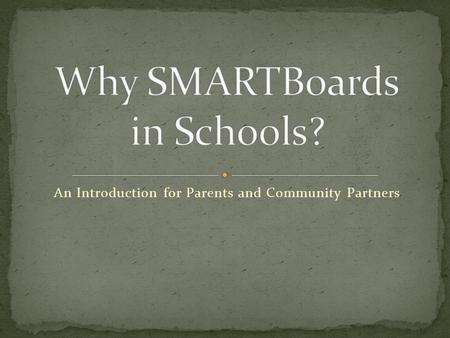An Introduction for Parents and Community Partners.