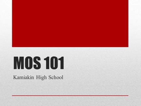MOS 101 Kamiakin High School. Identifying Curriculum Step 1:Take the Exam Step 2: Explore the Resources CCI Online Microsoft Office Courseware NC Certification.