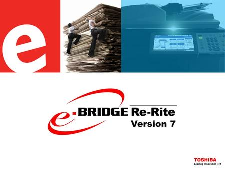 Version 7. What's new in Re-Rite 7? License Key Distribution Change License Control System e-BRIDGE Re-Rite Web Control Panel (Wt) Simplified Setup Process.