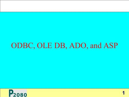 1 ODBC, OLE DB, ADO, and ASP. 2 Introduction  Because database applications today reside in a complicated environment, various standards have been developed.