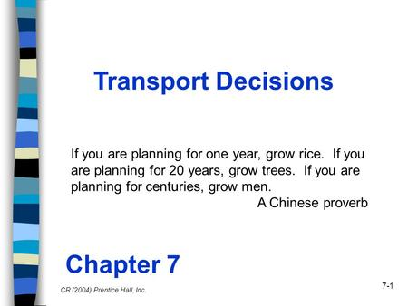 Transport Decisions Chapter 7