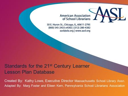Standards for the 21st Century Learner Lesson Plan Database