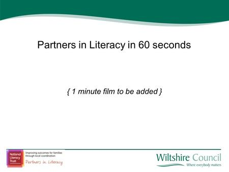Partners in Literacy in 60 seconds { 1 minute film to be added }