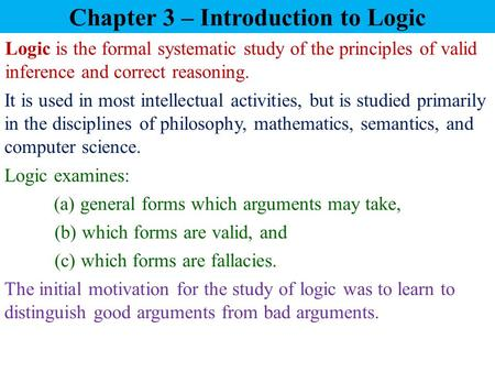 Chapter 3 – Introduction to Logic