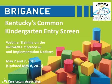 Kentucky's Common Kindergarten Entry Screen