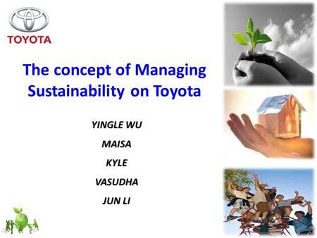 The concept of Managing Sustainability on Toyota