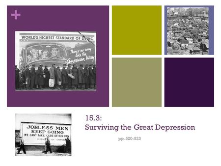 15.3: Surviving the Great Depression