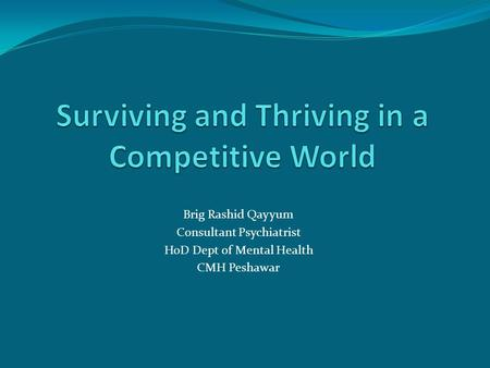 Surviving and Thriving in a Competitive World
