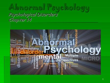 Abnormal Psychology Psychological Disorders Chapter 14 1.