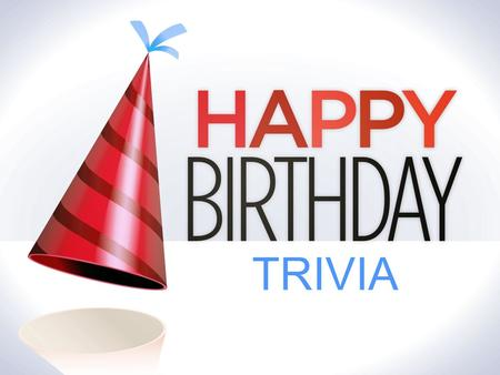 TRIVIA. 1. What did President George Bush give his wife for her 60th birthday? A. A Car B. A Vacation C. Jewelry D. A Refrigerator.