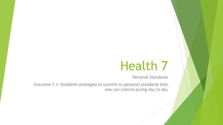 Health 7 Personal Standards