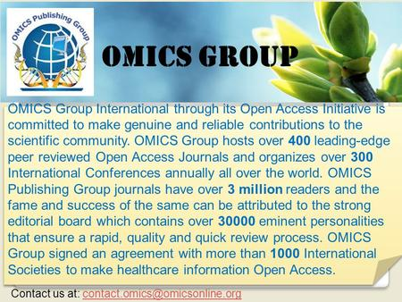OMICS Group Contact us at: OMICS Group International through its Open Access Initiative is committed.