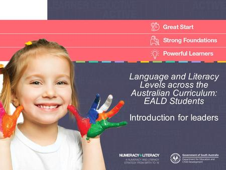 Language and Literacy Levels across the Australian Curriculum: EALD Students Introduction for leaders.