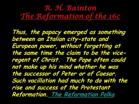 R. H. Bainton The Reformation of the 16c