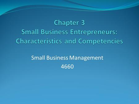 Small Business Management 4660. 1. Individual Personality.