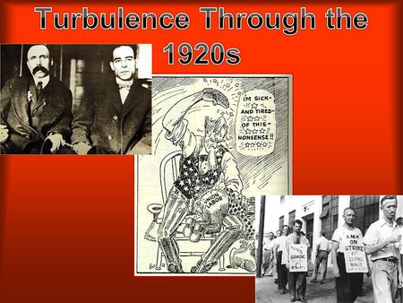 Turbulence Through the 1920s