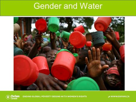 Gender and Water © Oxfam photo Geoff, Sayer, Tanzania.