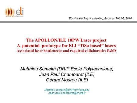 The APOLLON/ILE 10PW Laser project
