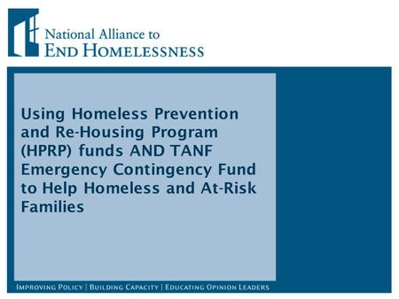 Using Homeless Prevention and Re-Housing Program (HPRP) funds AND TANF Emergency Contingency Fund to Help Homeless and At-Risk Families.