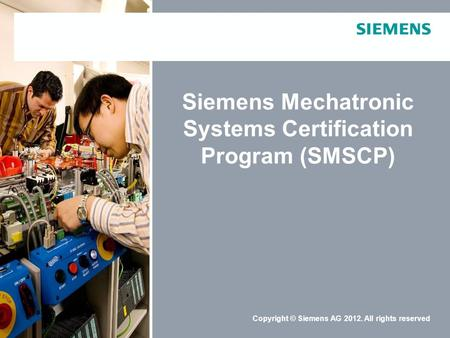 Siemens Mechatronic Systems Certification Program (SMSCP)