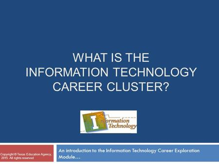 What is the Information technology career cluster?