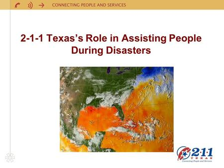 2-1-1 Texas's Role in Assisting People During Disasters.