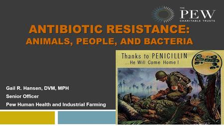 Antibiotic Resistance: Animals, people, and bacteria