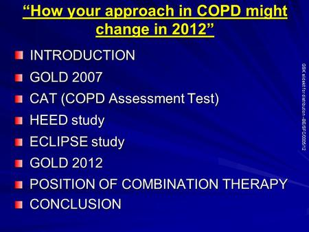 """How your approach in COPD might change in 2012"""