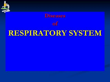 Diseasesof RESPIRATORY SYSTEM. Chronic Obstructive Pulmonary Diseases Definition: A group of pulmonary diseases characterized by increased resistance.