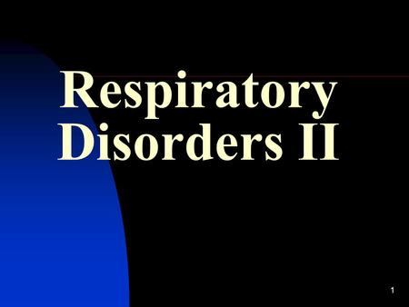 1 Respiratory Disorders II. 2 Lecture Outline 1- Spirometry: Volume/Time & Flow/Volume Curves 2- Use of Spirometry in Obstructive & Restrictive Lung Diseases.