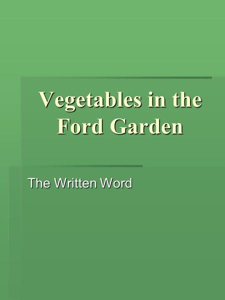Vegetables in the Ford Garden The Written Word. Aquaponics   Aquaponics combines aquaculture with hydroponics.   Fish produce ammonia (NH), which.