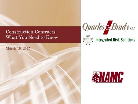 Construction Contracts What You Need to Know March 19, 2015.