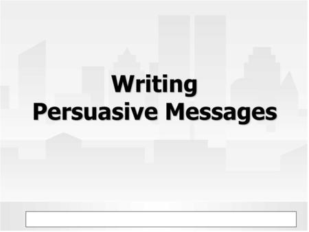 © Prentice Hall, 2005 Business Communication Today 8eChapter 9 - 1 Writing Persuasive Messages.