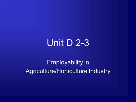 Employability in Agriculture/Horticulture Industry