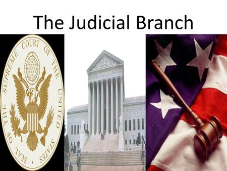 The Judicial Branch. The National Judiciary During the years the Articles of Confederation were in force there was no national court system. The laws.