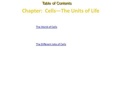 Chapter: Cells—The Units of Life