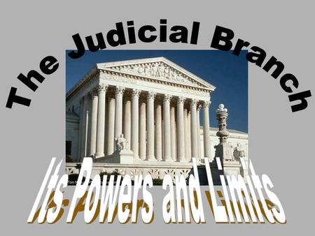 In the Constitution Section 1. The Judicial Power of the United States, shall be vested in one supreme Court, and in such inferior courts as the Congress.